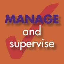 manage and supervise